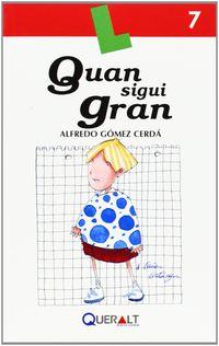 Quan Sigui Gran - Alfredo Gomez Cerda