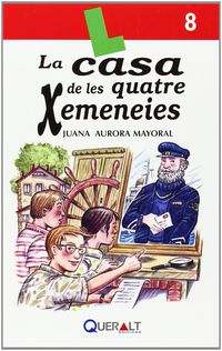 La casa de les quatre chimeneies - Juana Aurora Mayoral Gallardo