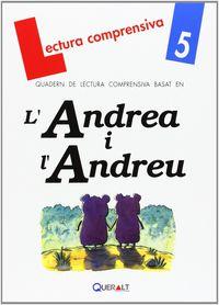 Lectura Quad - L'andrea I L'andreu - Quadern De Lectura Comprensiva - Equip Comenius