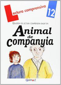 lectura quad - animal de companyia - Merce Viana Martinez / Mª Dolores Mayan Santos