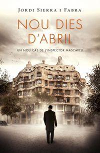 NOU DIES D'ABRIL (INSPECTOR MASCARELL 6)