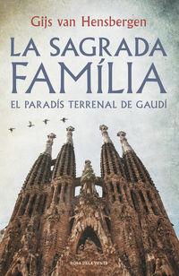 Sagrada Familia, La (catalan) - Gijs Van Hensbergen