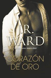 Corazon De Oro - J. R. Ward