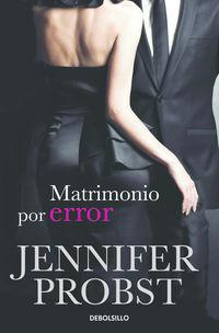 Matrimonio Por Error (casarse Con Un Millonario 3) - Jennifer Probst