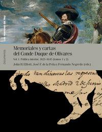 MEMORIALES Y CARTAS DEL CONDE-DUQUE DE OLIVARES - POLITICA INTERIOR 1621-1645