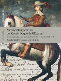 MEMORIALES Y CARTAS DEL CONDE DUQUE DE OLIVARES II - CORRESPONDENCIA CON EL CARDENAL INFANTE DON FERNANDO (1635-1641)