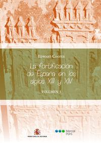 Fortificacion De España En Los Siglos Xiii Y Xiv, La (2 Vols. ) - Edward Cooper