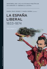 España Liberal, La (1833-1874) - Mª Cruz Romeo Mateo / Maria Sierra Alonso