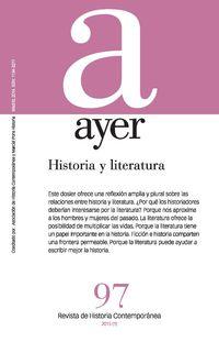 Revista Ayer 97 - Historia Y Literatura - Jordi Canal Morel