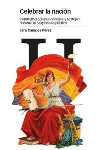 Celebrar La Nacion - Lara Campos Perez