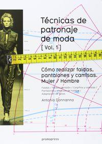 TECNICAS DE PATRONAJE DE MODA VOL.1