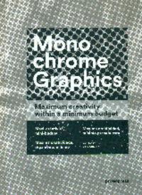 MONOCHROME GRAPHICS - MAXIMA CREATIVIDAD, MINIMO PRESUPUESTO