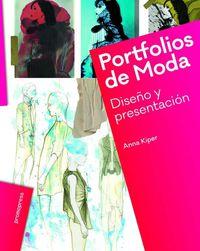 PORTFOLIOS DE MODA - DISEÑO Y PRESENTACION