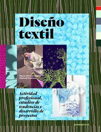 DISEÑO TEXTIL - ACTIVIDAD PROFESIONAL, ESTUDIOS DE TENDENCIAS Y DESARROLLO DE PROYECTOS
