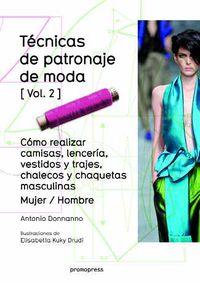 Tecnica De Patronaje De Moda Vol.2 - Como Realizar Camisas, Lenceria, Vestidos Y Trajes, Chalecos Y Chaquetas Masculinas - Mujer / Hombre - Antonio Donnanno