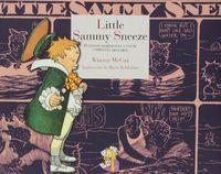 Little Sammy Sneeze - Winsor Mccay