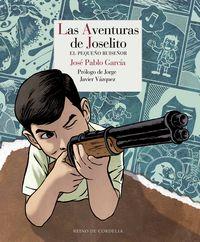 Aventuras De Joselito, Las - El Pequeño Ruiseñor - Jose Pablo Garcia