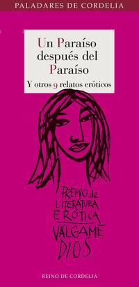 Paraiso Despues Del Paraiso, Un - Y Otros 9 Relatos Eroticos - Aa. Vv.