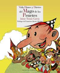 Vida, Dimes Y Diretes Del Mago De Los Penetes - Jaime Tomas Garcia