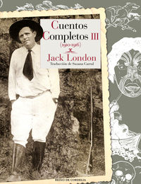 CUENTOS COMPLETOS III (JACK LONDON)