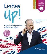 Listen Up - Mejora Tu Comprension Auditiva Del Ingles - Michael Slevin Uttley