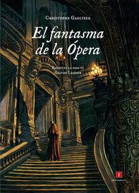 El fantasma de la opera - Christophe Gaultier