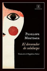 El devorador de calabazas - Penelope Mortimer