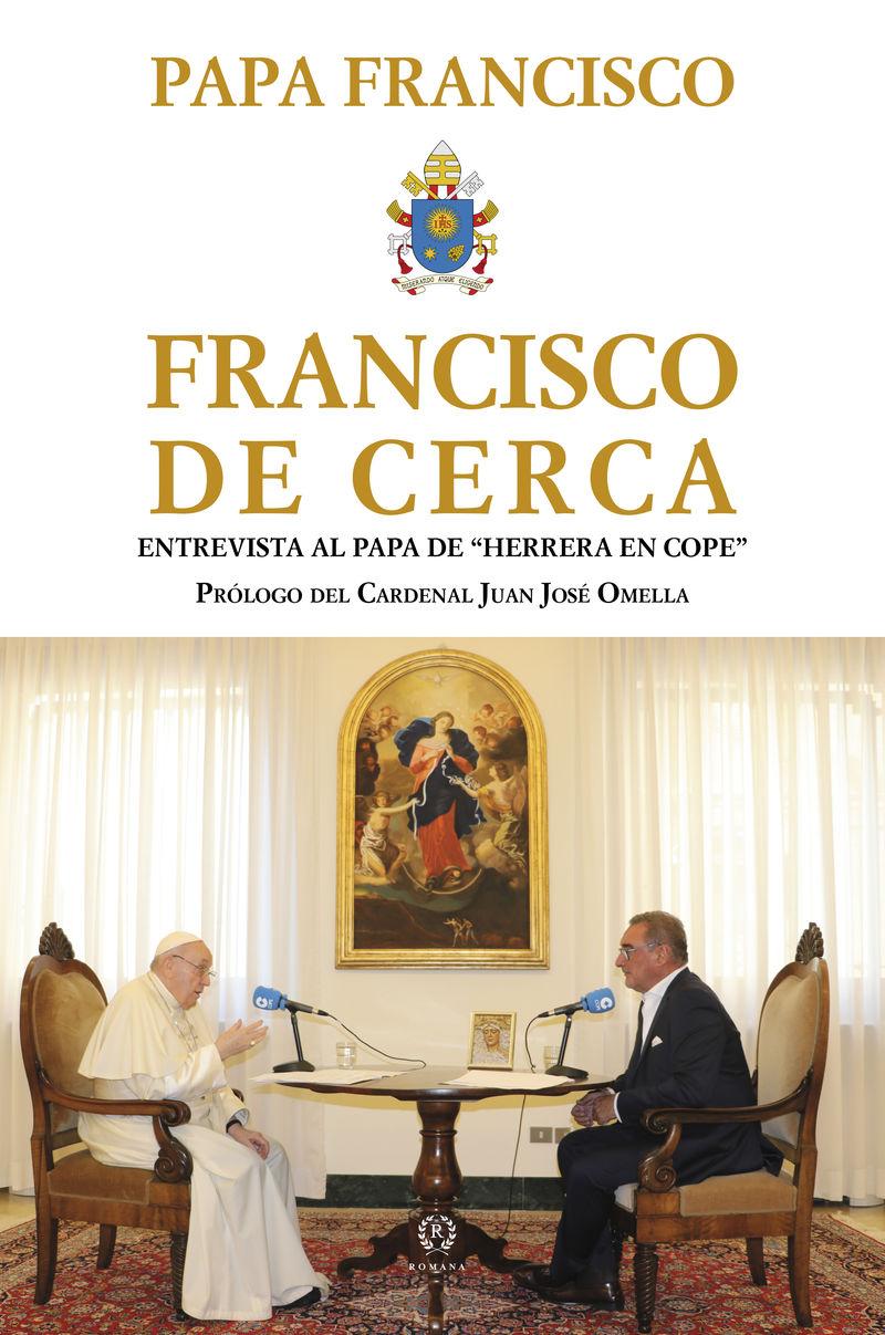 FRANCISCO DE CERCA - ENTREVISTA LA PAPA DE HERRERA EN COPE