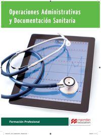 Oads - Operaciones Administrativas Y  Documentacion Sanitaria - Aa. Vv.