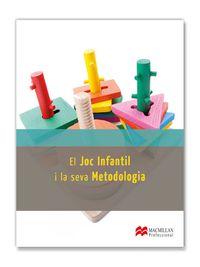 CF - EL JOC INFANTIL I LA SEVA METODOLOGIA