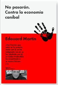 No Pasaran - Contra La Economia Canibal - Edouard Martin
