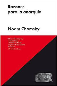Razones Para La Anarquia - Noam Chomsky