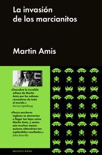 La invasion de los marcianitos - Martin Amis