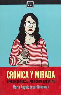 Cronica Y Mirada - Maria Angulo