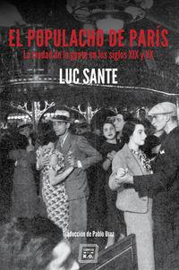 El populacho de paris - Luc Sante