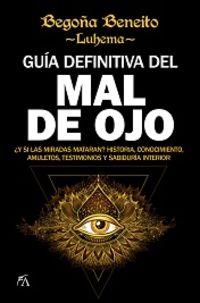 GUIA DEFINITIVA DEL MAL OJO