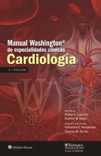 (3 ED) MANUAL WASHINGTON DE ESPECIALIDADES CLINICAS - CARDIOLOGIA