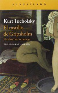 CASTILLO DE GRIPSHOLM, EL - UNA HISTORIA VERANIEGA