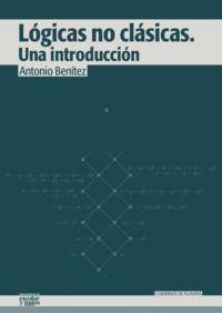 Logicas No Clasicas - Una Introduccion - Antonio Benitez Lopez