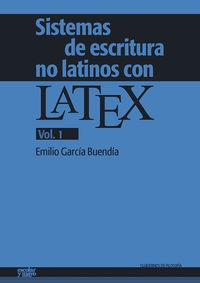 Sistemas De Escritura No Latinos Con Latex 1 - Garcia Buendia Emilio