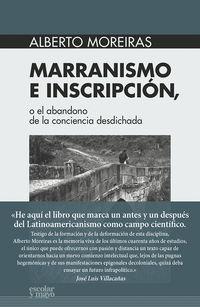 Marranismo E Inscripcion - O El Abandono De La Conciencia Desdichada - Alberto Moreiras Menor