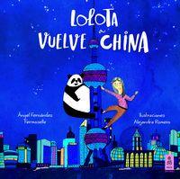 Lolota Vuelve A China - Angel Fernandez Fermoselle
