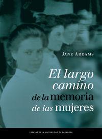 LARGO CAMINO DE LA MEMORIA DE LAS MUJERES, EL