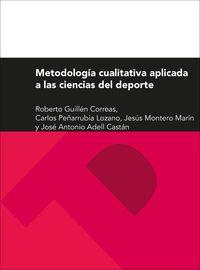 METODOLOGIA CUALITATIVA APLICADA A LAS CIENCIAS DEL DEPORTE