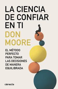 La ciencia de confiar en ti - Don Moore
