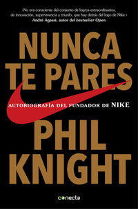 Nunca Te Pares - Phil Knight