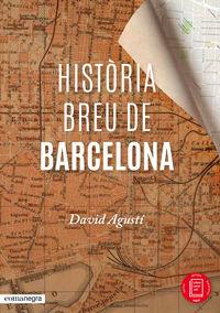 Historia Breu De Barcelona - David Agusti