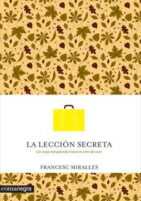 La leccion secreta - Francesc Miralles I Contijoch