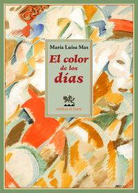 El color de los dias - Maria Luisa Mas