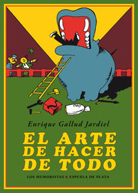 El arte de hacer de todo - Enrique Gallud Jardiel